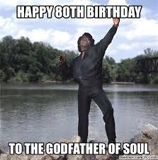 James Brown Meme - brown birthday
