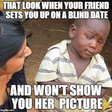 Date Meme - how lds singles feel on valentines day in 45 memes mylifebygogogoff