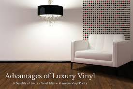 advantages of luxury vinyl tile and premium vinyl plank flooring