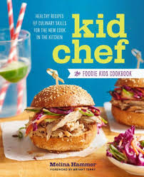 Kids Barnes And Noble Kid Chef The Foodie Kids Cookbook Healthy Recipes And Culinary