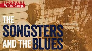 the songsters u0026 the blues best of blues songs u0026 traditional