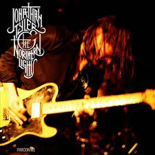 Jonathan Tyler And The Northern Lights Jonathan Tyler U0026 The Northern Lights Listen And Stream Free