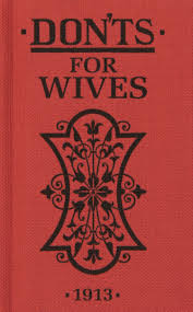 Good Housewife Guide Don U0027ts For Wives Blanche Ebbutt 8601404200052 Amazon Com Books