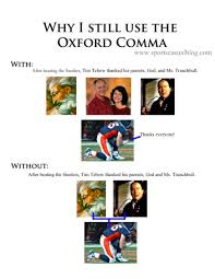 Comma Meme - oxford comma memes evidence against the oxford comma koine greek