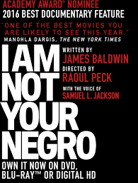 I by I Am Not Your Negro Theater Showtimes U0026 Ticket Purchasing The