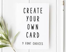 create your own card personalised cards etsy