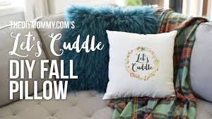 Cuddle Cushion Diy Fall Let U0027s Cuddle Pillow With Graphicstock Youtube