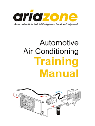 automotive air conditioning training manual 1 pdf air