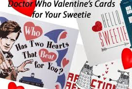 dr who valentines day cards hello sweetie doctor who s day cards for the in you