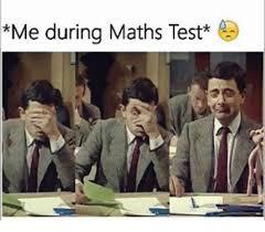 Maths Memes - me during maths test meme on me me