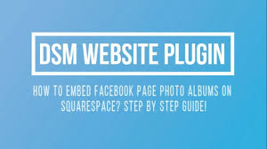 Squarespace How To Embed Facebook Page Photo Albums On Squarespace Step By