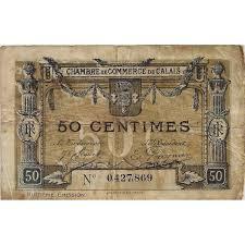 chambre de commerce de calais 62 calais chambre de commerce 50 centimes 1922 tres beau