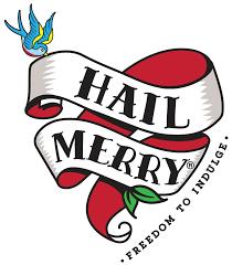 hail merry
