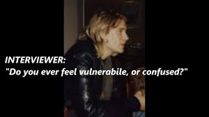 Kurt Cobain Quotes On Love kurt cobain talks about depression and the what the