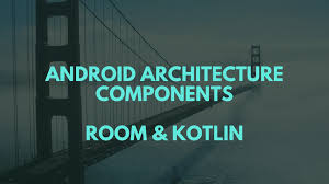 android room android architecture components room and kotlin mindorks medium
