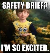 Im So Excited Meme - safety brief i m so excited excite meme on me me