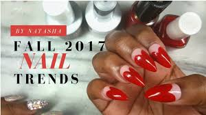 fall 2017 nail trends nail art trends fall polish colors gel