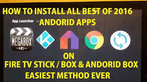 best android stick how to install the best most wanted apps of 2016 on tv