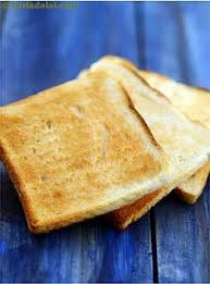 Toasting Bread Without A Toaster Bread Toast Glossary Recipes With Bread Toast Tarladalal Com