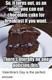 No Cake Meme - chocolate cake meme cake best of the funny meme