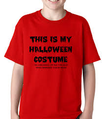 kids halloween t shirts this is my halloween costume the guy who banged your mom kids t shirt
