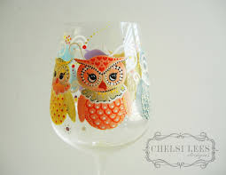 wine glass painting hand painted wine glass owl design owl you need is wine
