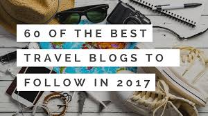 travel blogs images 60 of the best travel blogs to follow in 2017 png