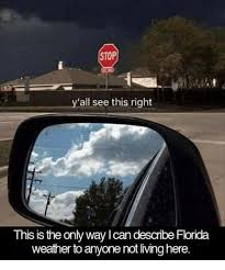 Florida Rain Meme - 25 best memes about florida weather florida weather memes