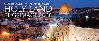 pilgrimage to the holy land holy land pilgrimage 2018 ossory diocese