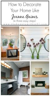 joanna gaines design book how to decorate your home like joanna gaines joanna gaines
