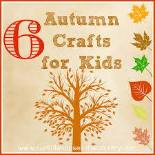 6 autumn fall crafts for kids our little house in the country