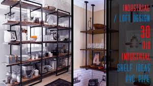 loft design 30 diy industrial shelf ideas pipe youtube