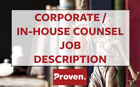 the perfect corporate in house counsel job description