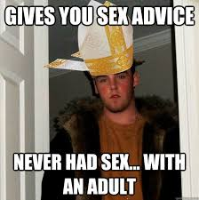Adult Sex Memes - gives you sex advice never had sex with a women catholic