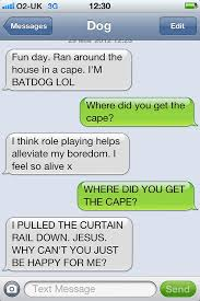 Trending Funny Text Messages To - what if dogs could text 25 hilarious texts from dogs bored panda