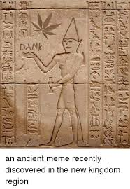Egyptian Memes - 25 best memes about ancient edgy egyptian meme and memes