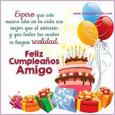 imagenes de cumpleaños para un querido amigo originales y lindas felicitaciones para un amigo especial por su