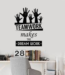 quote home country wall vinyl decal office quote teamwork makes the dreamwork decor
