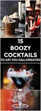 15 boozy cocktails to get you hallowasted brain hemorrhage