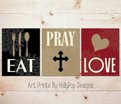 eat pray love home decor prints kitchen wall art dining room