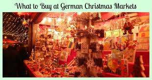what to buy at german christmas markets make a list check it