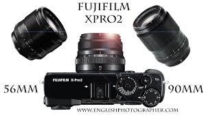 fuji xpro2 review and 56mm vs 90mm portrait lens comparison youtube