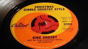 christmas 45 u0027s christmas dinner country style bing crosby