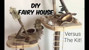 Build Your Own Home Kit by Diy Build Your Own Fairy House Vs The Kit Youtube