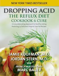 dropping acid the reflux diet cookbook u0026 cure jamie koufman