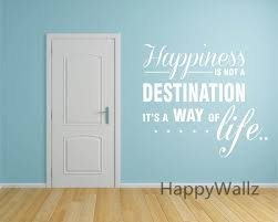 popular motivational wall quotes buy cheap motivational wall happiness is a way of life motivational life quote wall sticker diy decorative inspirational life quote