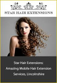 mobile hair extensions lincolnshire hair extensions mobile salon hair extension