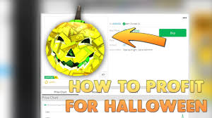 roblox how to profit for halloween youtube
