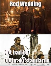 wedding quotes of thrones best 25 of thrones jokes ideas on of