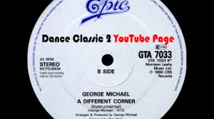 George Michael Youtube by George Michael A Different Corner Instrumental Youtube